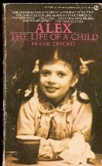 9780451131980: Alex: The Life of a Child