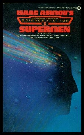 Supermen: Isaac Asimov's Wonderful Worlds Of Science Fiction # 3.