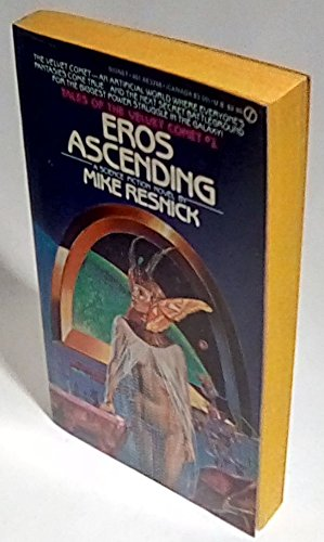 9780451132550: Eros Ascending (Tales of the Velvet Comet)
