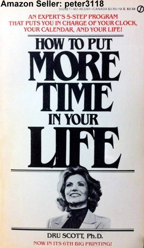 9780451132611: How to Put More Time in Your Life (Signet)