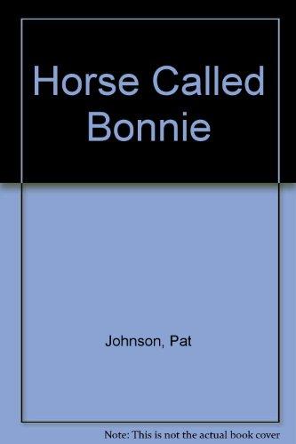 9780451133021: A Horse Called Bonnie