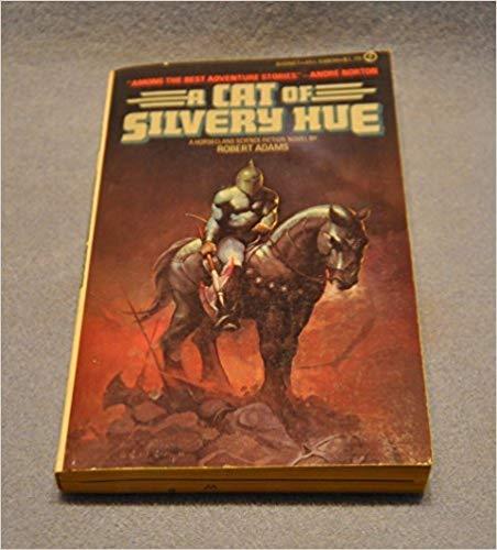 9780451133052: Adams Robert : Horseclans 4:A Cat of Silvery Hue (Signet)