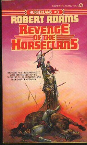 9780451133069: Revenge of the Horseclans (Horseclans, No. 3)