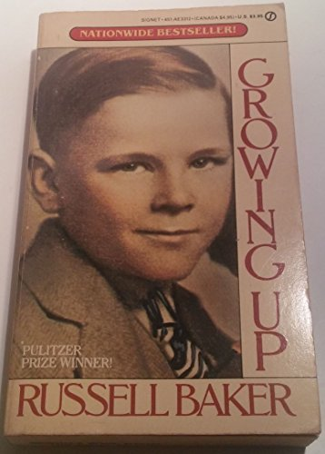9780451133120: Baker Russell : Growing up (Signet)