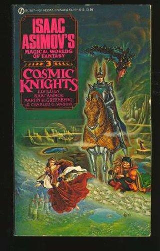 Cosmic Knights : Crusader Damosel; Divers Hands;: Asimov, Isaac (editor);
