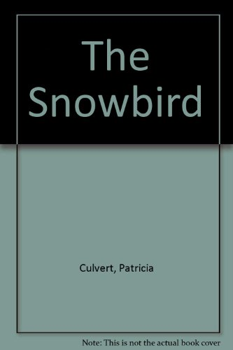 9780451133533: Title: The Snowbird