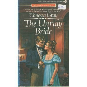 The Unruly Bride (0451134060) by Vanessa Gray