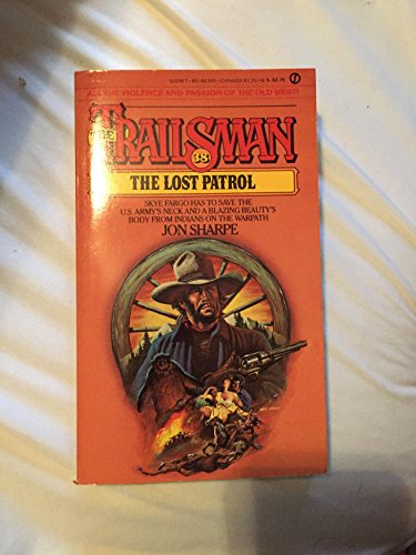 Trailsman 038: The Lost Patrol (0451134117) by Jon Sharpe