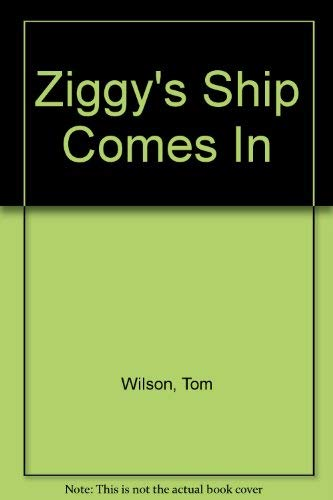Ziggy's Ship Comes In