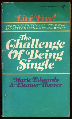 9780451134318: The Challenge of Being Single