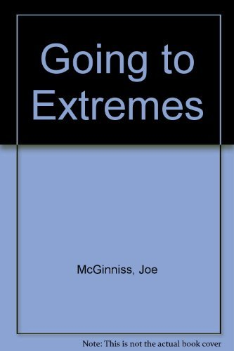9780451134363: Going to Extremes