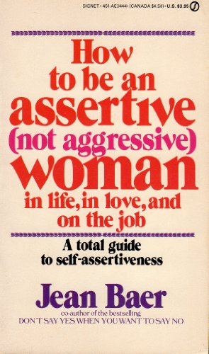 How to Be an Assertive Woman: Jean Baer