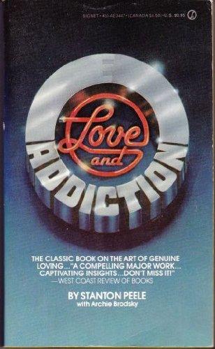 9780451134479: Love and Addiction (Signet)