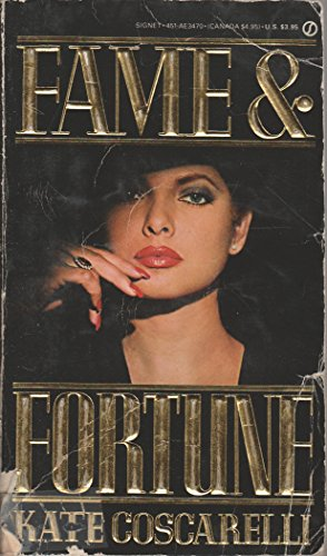9780451134707: Coscarelli Kate : Fame and Fortune