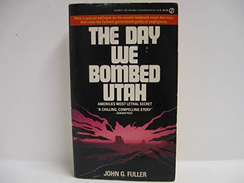 9780451134820: The Day We Bombed Utah