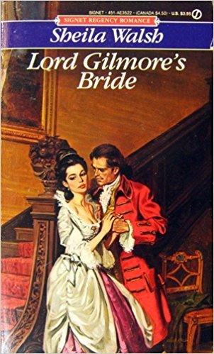 Lord Gilmore's Bride: Walsh, Sheila