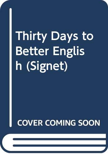 9780451135384: Thirty Days to Better English