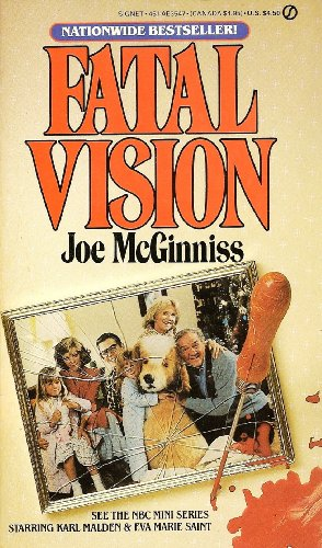 Fatal Vision: Movie Tie-In: McGinniss, Joe