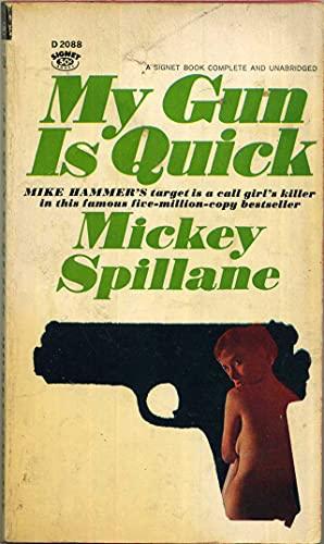 9780451135520: My Gun Is Quick