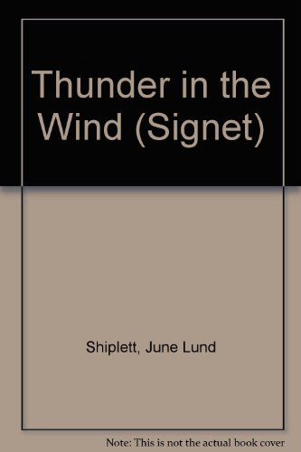 9780451135995: Thunder in the Wind (Signet)