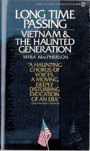 Long Time Passing: Vietnam & the Haunted Generation
