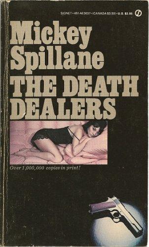 The Death Dealers (Signet): Spillane, Mickey