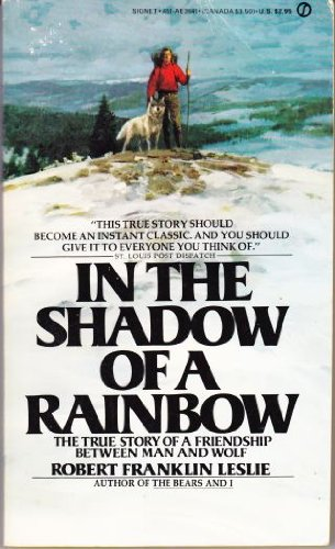 9780451136411: In the Shadow of a Rainbow