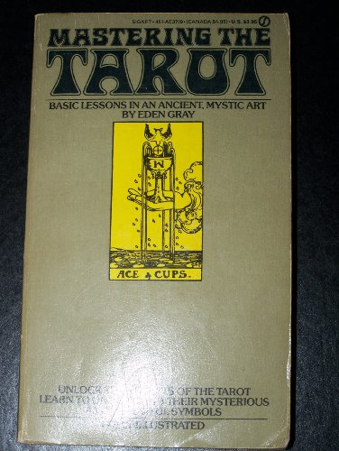 9780451137197: Mastering The Tarot: Lessons in an Ancient Mystic Art