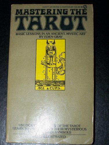 9780451137197: Gray Eden : Mastering the Tarot (Signet)