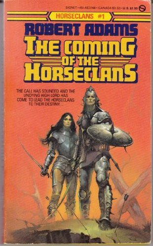 9780451137487: The Coming of the Horseclans (Horseclans 1)