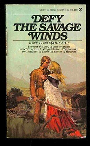 9780451137494: Defy the Savage Winds (Signet)