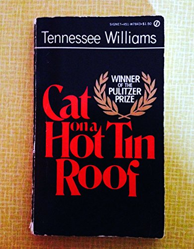 Cat on a Hot Tin Roof (Signet): Williams, Tennessee