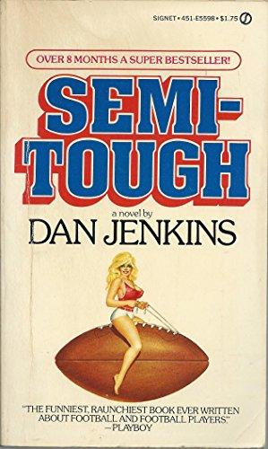 9780451137937: Semi-Tough (Signet)