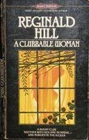 9780451138101: Hill Reginald : Clubbable Woman (Signet)