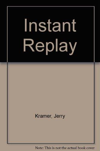 9780451138453: Instant Replay [Mass Market Paperback] by Kramer, Jerry; Schaap, Dick