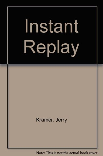9780451138453: Instant replay;: The Green Bay diary of Jerry Kramer