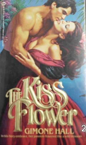 9780451138460: The Kiss Flower