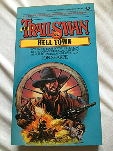 Trailsman 046: Hell Town (Trailsman) (0451138627) by Jon Sharpe