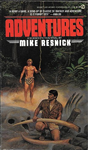 Adventures: Being a Stirring Chronicle of Intrigue, Romance, Danger, Hairbreadth Escape and Thril...