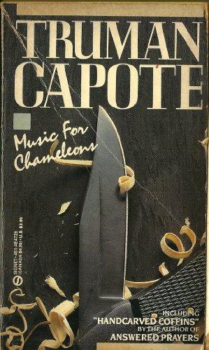 Music for Chameleons (Signet): Capote, Truman