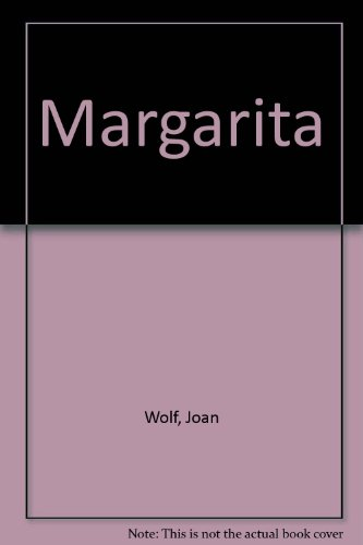 Margarita (0451138813) by Joan Wolf