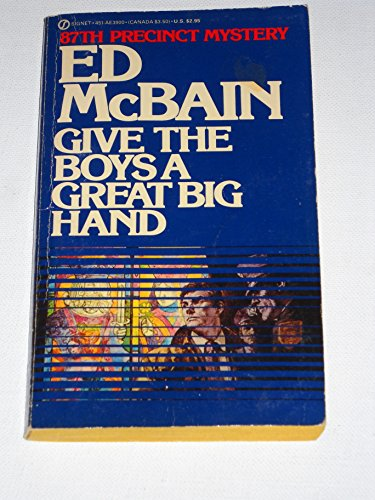 9780451139009: Ed McBain's Give the Boys a Great Big Hand