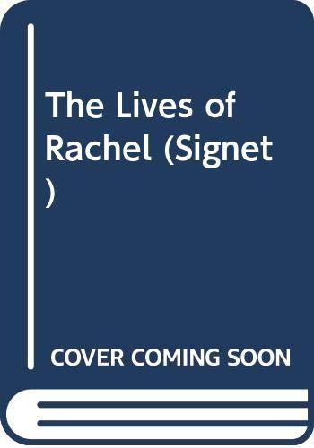 9780451139948: The Lives of Rachel (Signet)