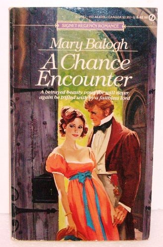 A Chance Encounter (A Signet Regency Romance): Balogh, Mary