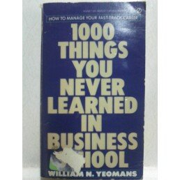 9780451140227: 1000 Things You Never Learned in Business School (Signet)