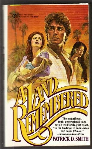 a land rembered by patrick d smith A land remembered by patrick d smith, 9781561642243, available at book depository with free delivery worldwide.