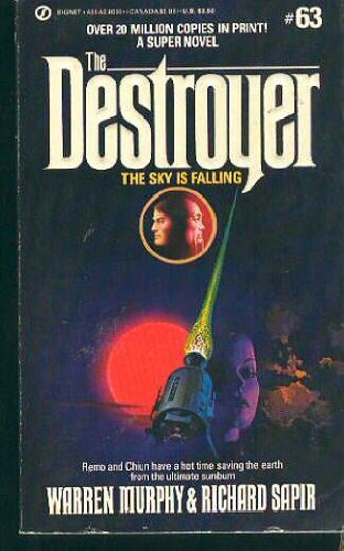 The Sky is Falling (The Destroyer, No. 63) (9780451140395) by Murphy, Warren; Sapir, Richard