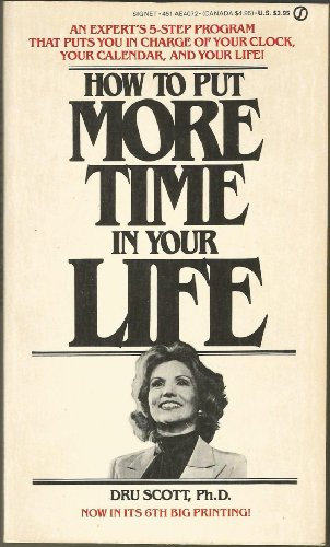 9780451140722: How to Put More Time in Your Life (Signet)