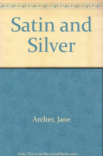 9780451141125: Satin and Silver
