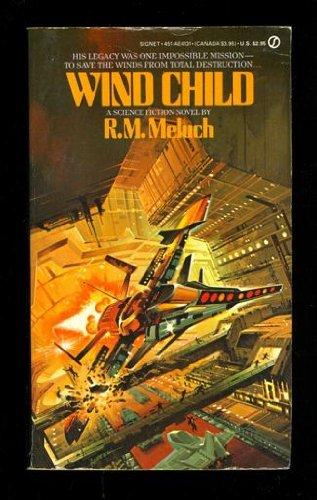 9780451141316: Wind Child (Signet)